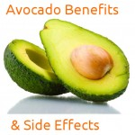 Avocado Health Benefits and Side Effects