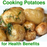 How To Cook Potatoes For Health Benefits