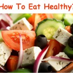 Some Useful Tips On How To Eat Healthy